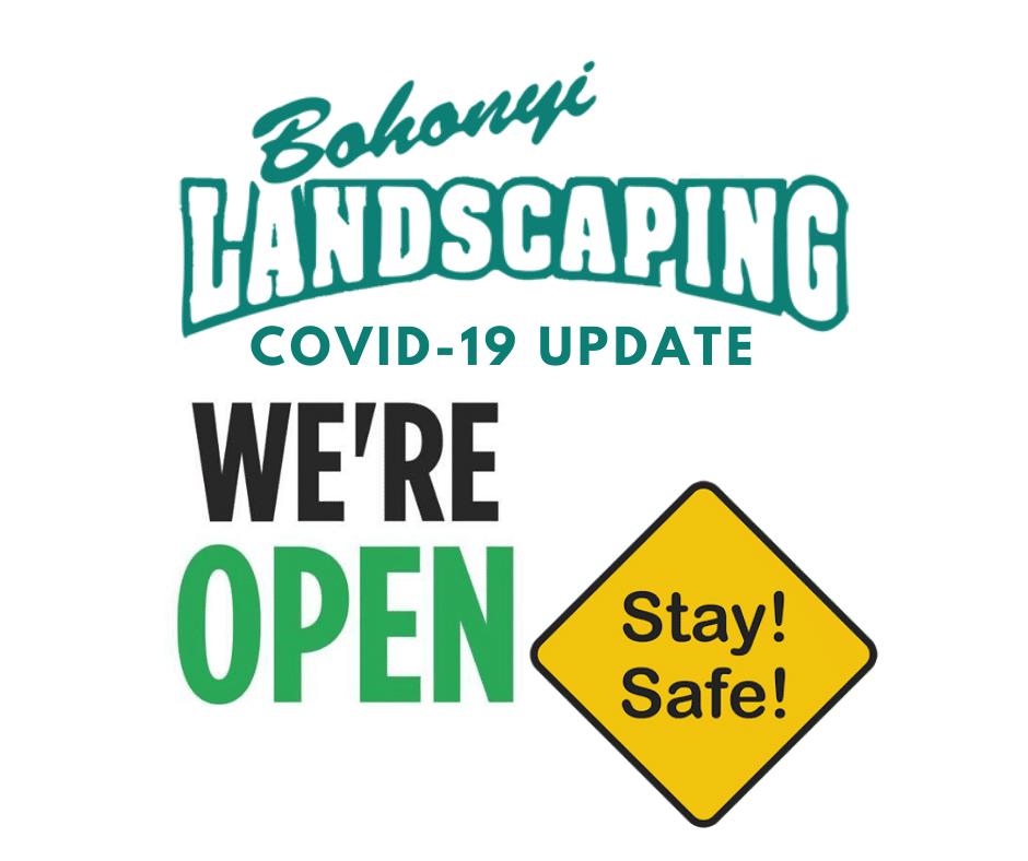Bohonyi Landscaping COVID-19 Update